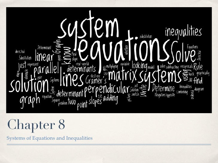 Chapter 8 Systems of Equations and Inequalities