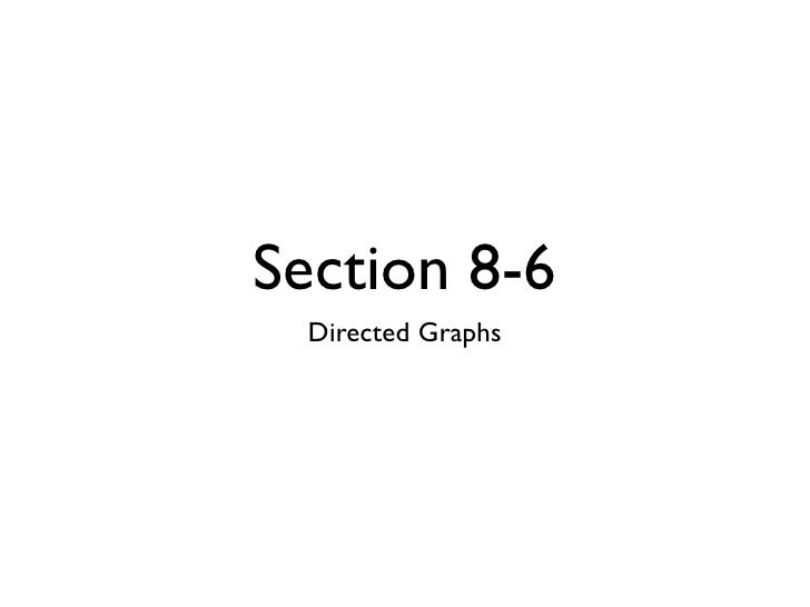 Section 8-6   Directed Graphs