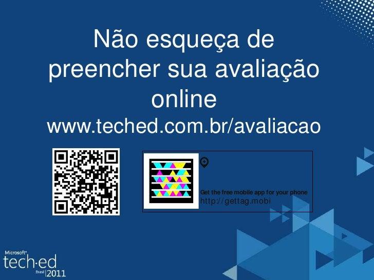 Nãoesqueça de preenchersuaavaliação online<br />www.teched.com.br/avaliacao<br />