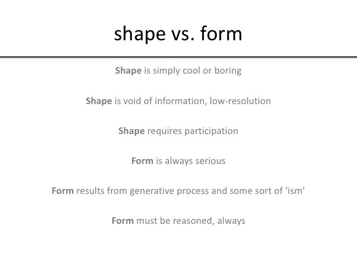 What About Form?