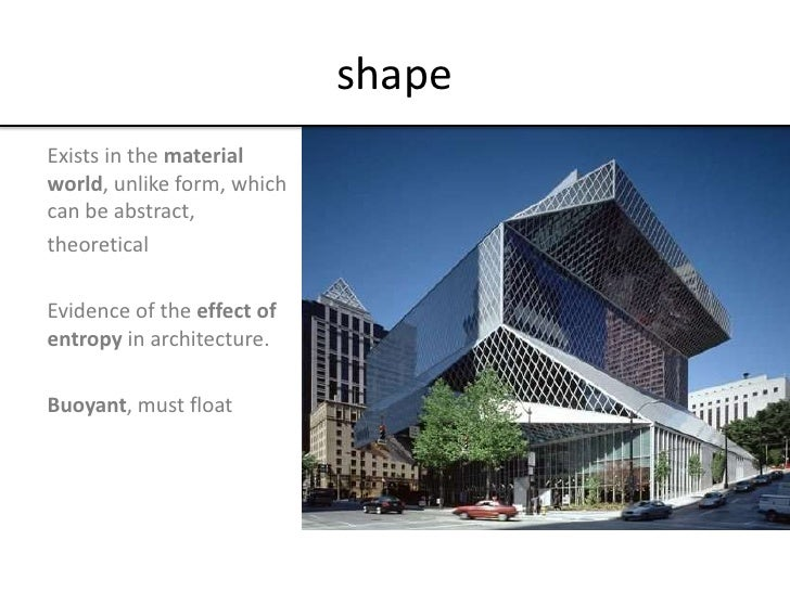 What about form for Definition of form and space in architecture