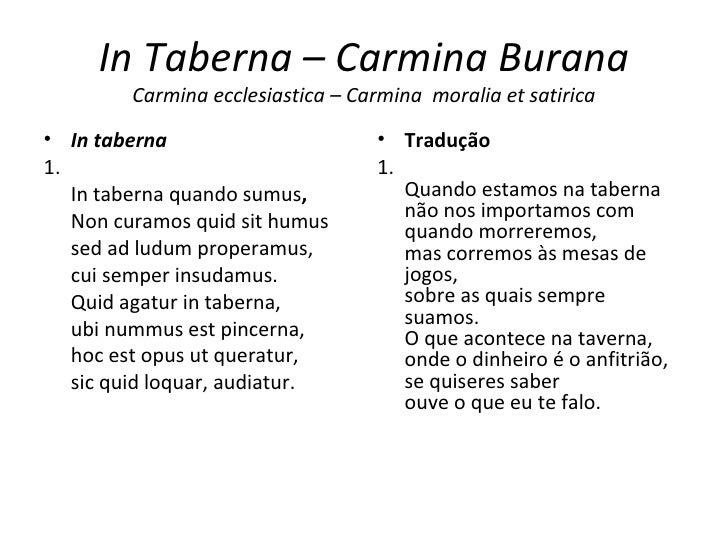 In Taberna – Carmina Burana Carmina ecclesiastica – Carmina  moralia et satirica <ul><li>In taberna  </li></ul><ul><li>1....