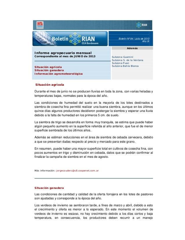 Boletín Nº 84 / Julio de 2013 Año IX Además  Informe agropecuario mensual Correspondiente al mes de JUNIO de 2013  Situaci...