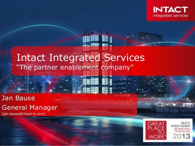 """Intact Integrated Services        """"The partner enablement company""""Jan BauseGeneral Manager(jan.bause@intact-is.com)"""