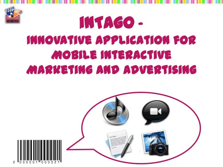 inTago -Innovative Application for Mobile Interactive Marketing and Advertising<br />