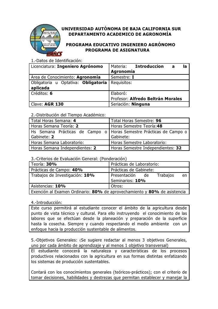 UNIVERSIDAD AUTÓNOMA DE BAJA CALIFORNIA SUR                  DEPARTAMENTO ACADEMICO DE AGRONOMÍA                   PROGRAM...