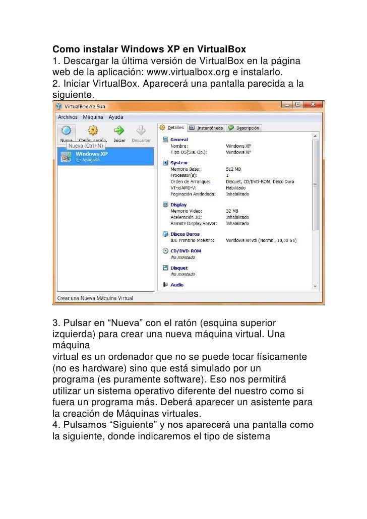 Como instalar Windows XP en VirtualBox1. Descargar la última versión de VirtualBox en la páginaweb de la aplicación: www.v...