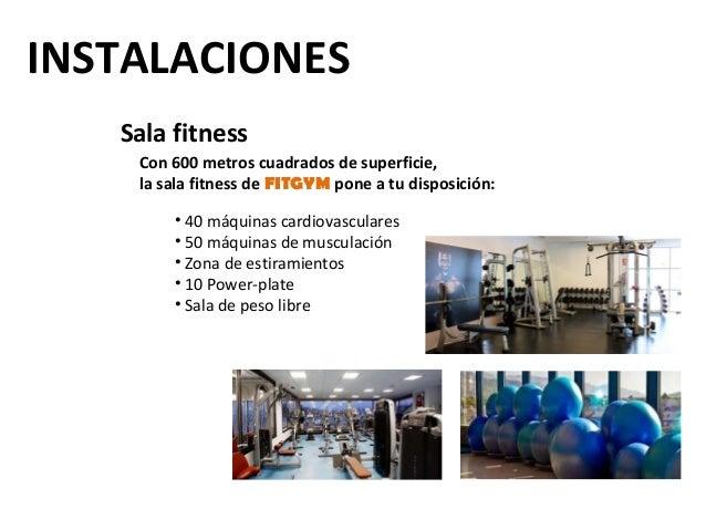 INSTALACIONES   Sala fitness    Con 600 metros cuadrados de superficie,    la sala fitness de FITGYM pone a tu disposición...
