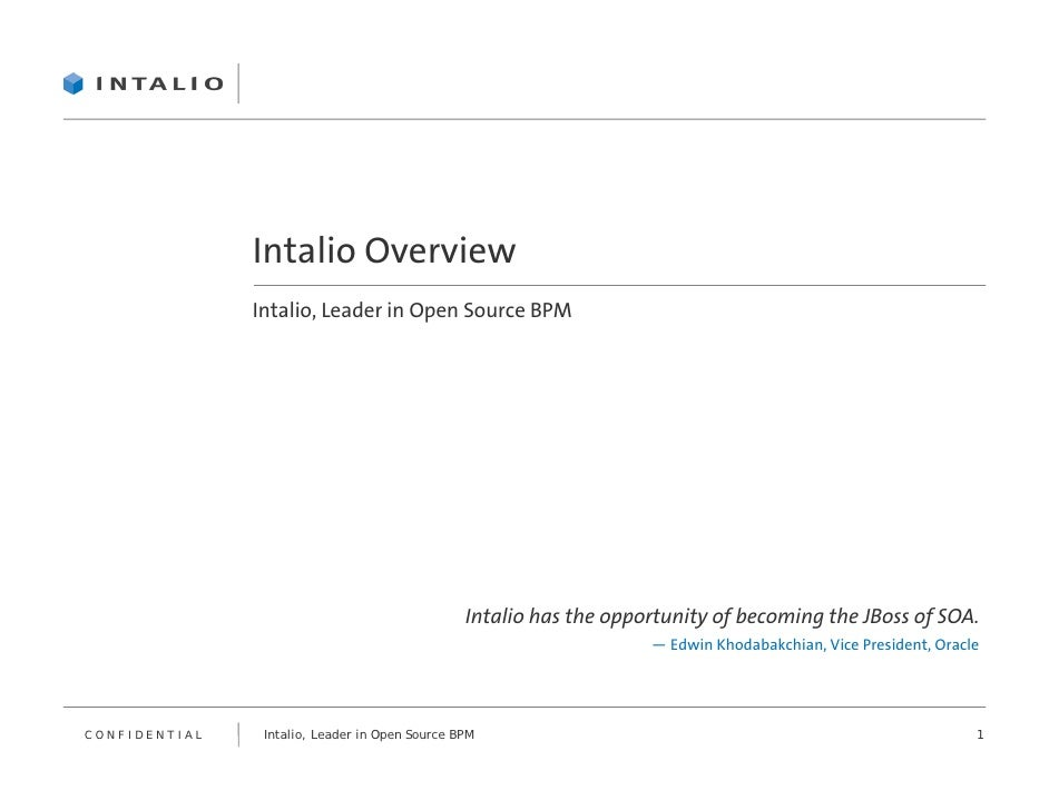 Intalio Overview                Intalio, Leader in Open Source BPM                                                     Int...
