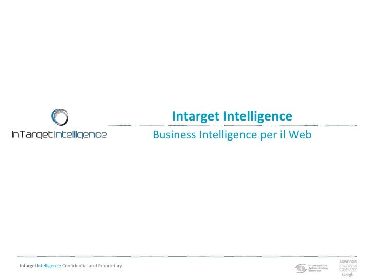 Business Intelligence per il Web<br />Intarget Intelligence<br />