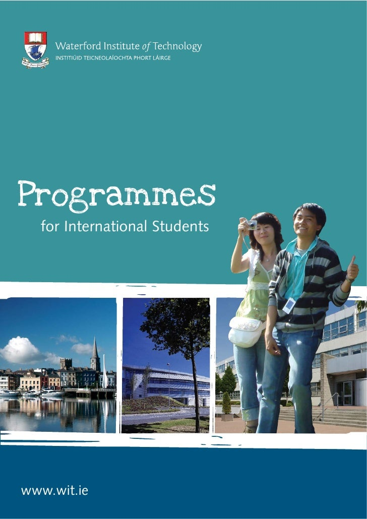 Programmes   for International Students     www.wit.ie