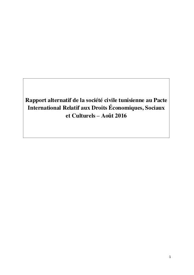 1 Rapport alternatif de la société civile tunisienne au Pacte International Relatif aux Droits Économiques, Sociaux et Cul...