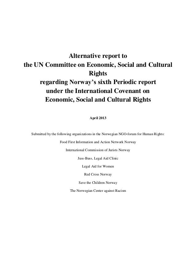 Alternative report to the UN Committee on Economic, Social and Cultural Rights regarding Norway's sixth Periodic report un...