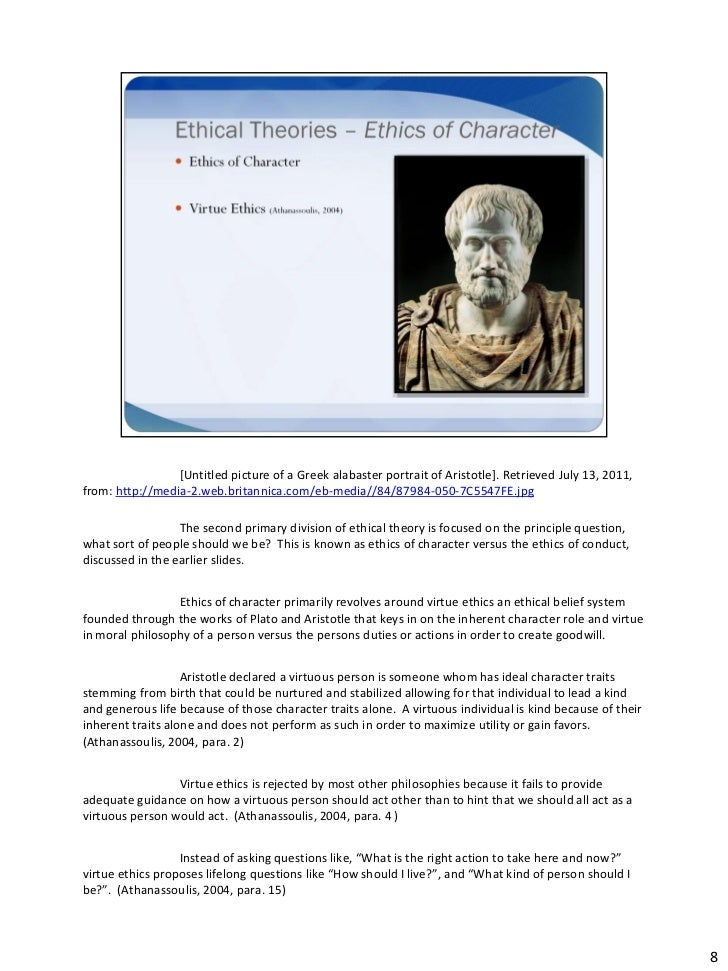 aristotle concept and belief in life happiness through the ingredient of virtue Aristotle's concept of the mean that aristotle calls the life of virtue pleasant in to the idea of happiness, aristotle asks if it would make.