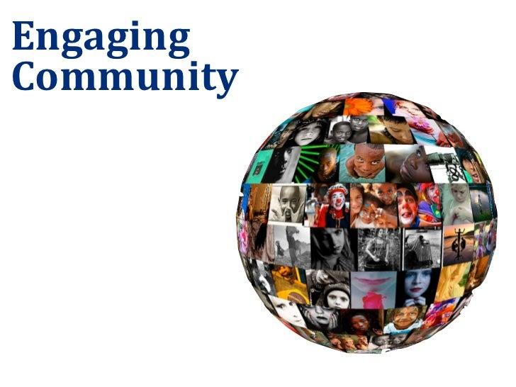 Engaging Community