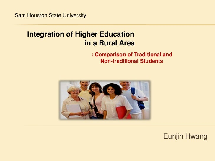 Sam Houston State University <br />Integration of Higher Education <br />              in a Rural Area <br />: Comparison ...