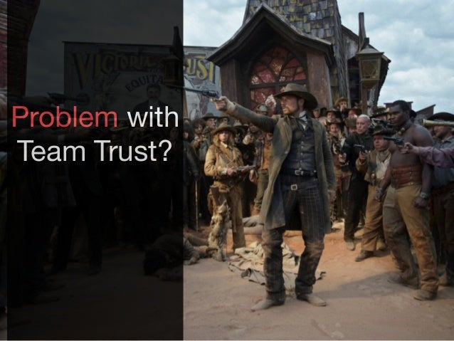 Problem with Team Trust?