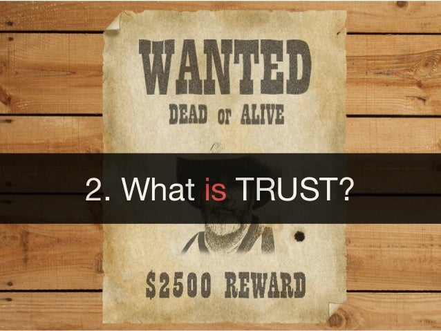 2. What is TRUST?