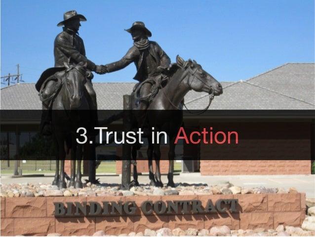 3.Trust in Action
