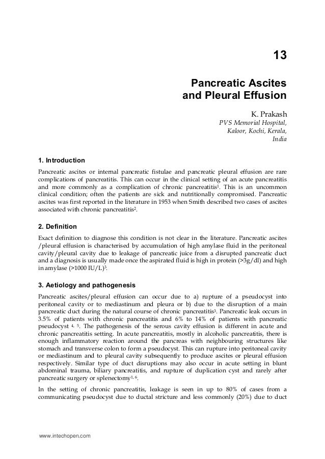 13 Pancreatic Ascites and Pleural Effusion K. Prakash PVS Memorial Hospital, Kaloor, Kochi, Kerala, India 1. Introduction ...