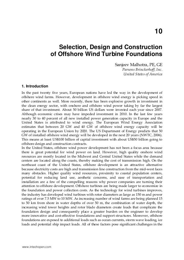 10 Selection, Design and Construction of Offshore Wind Turbine Foundations Sanjeev Malhotra, PE, GE Parsons Brinckerhoff, ...