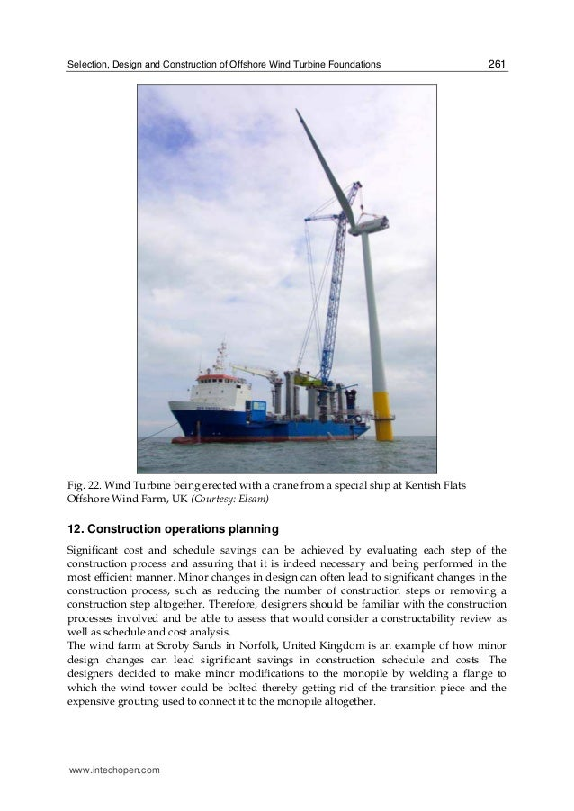 Selection, Design and Construction of Offshore Wind Turbine Foundations 261 Fig. 22. Wind Turbine being erected with a cra...