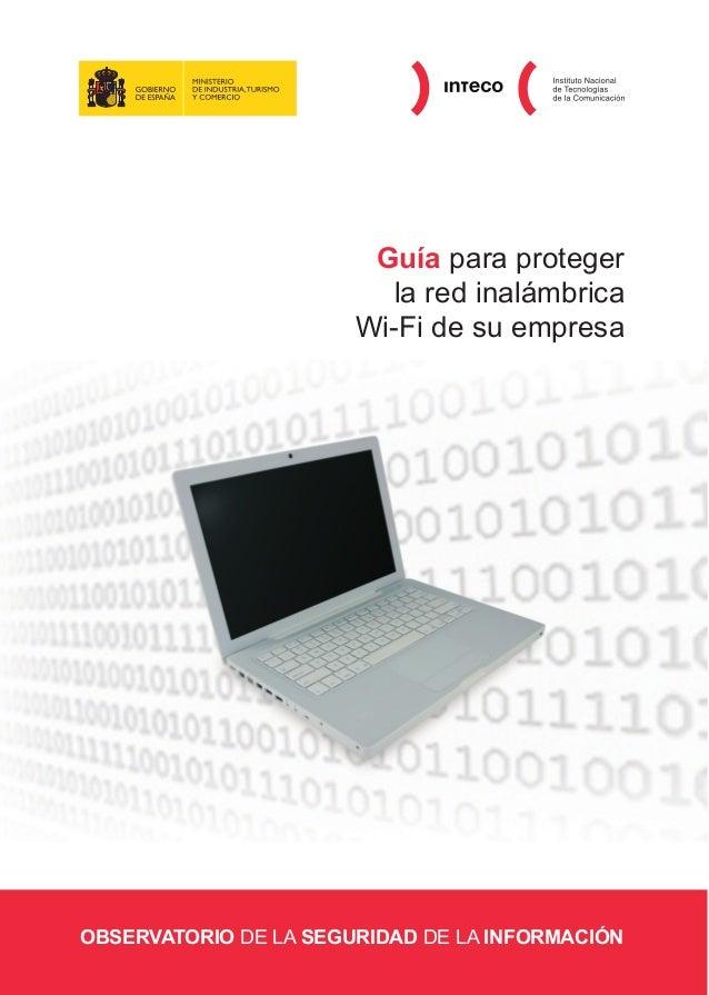 Guía para proteger                          la red inalámbrica                       Wi-Fi de su empresaOBSERVATORIO DE LA...