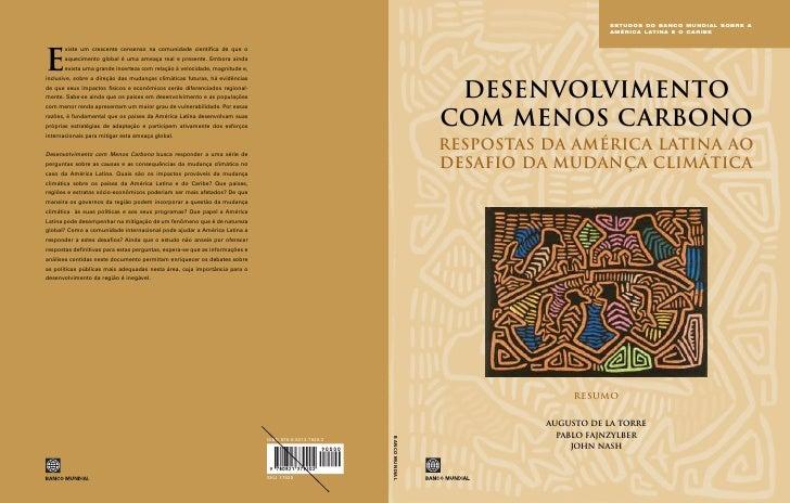 ESTUDOS DO BANCO MUNDIAL SOBRE A                       AMÉRICA L ATINA E O CARIBE      Desenvolvimento com Menos Carbono R...