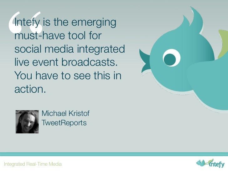 """Intefy is the emergingmust-have tool forsocial media integratedlive event broadcasts.You have to see this inaction.     M..."