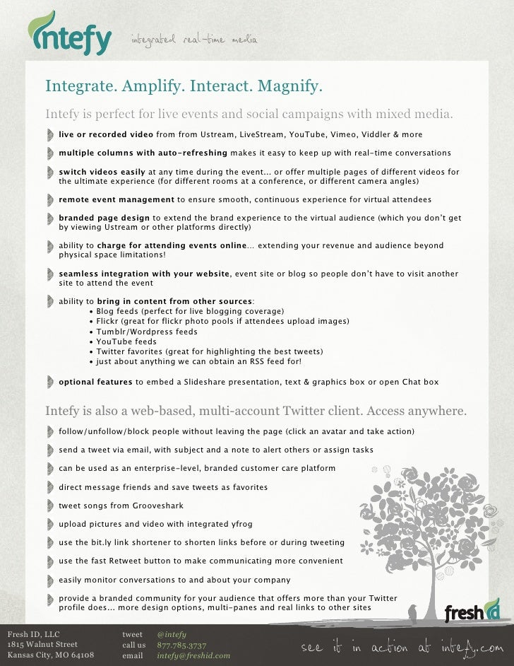 integrated real-time media           Integrate. Amplify. Interact. Magnify.          Intefy is perfect for live events and...