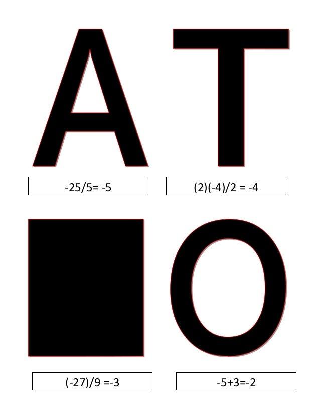 -25/5= -5 (2)(-4)/2 = -4 (-27)/9 =-3 -5+3=-2