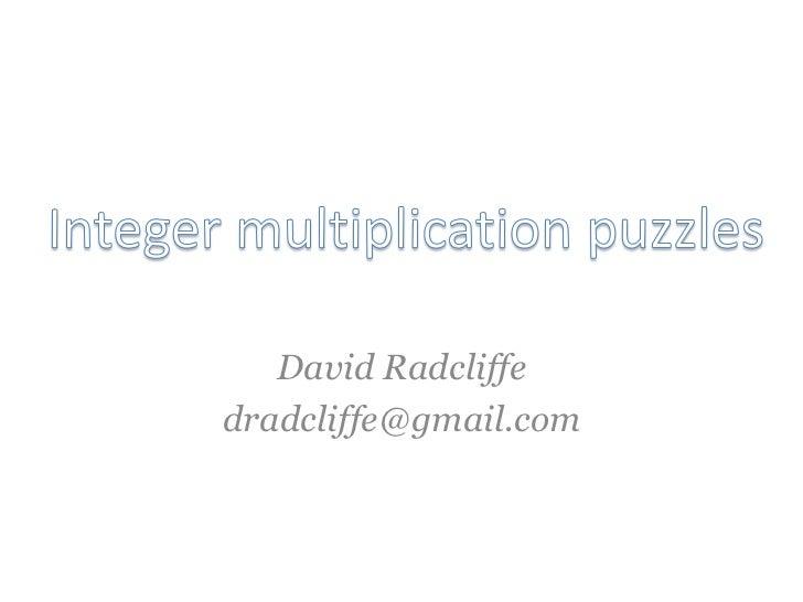 David Radcliffedradcliffe@gmail.com