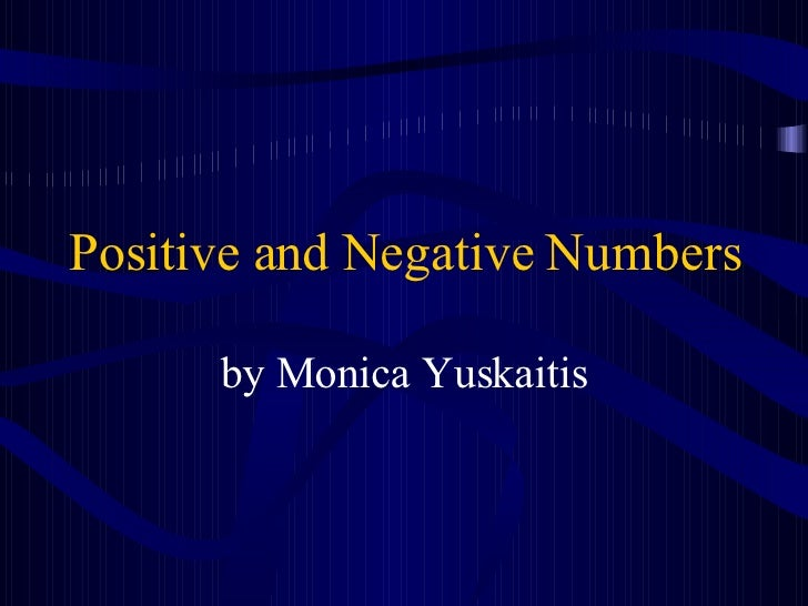 Positive and Negative Numbers by Monica Yuskaitis