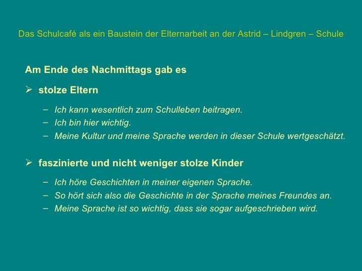 Das Schulcafé als ein Baustein der Elternarbeit an der Astrid – Lindgren – Schule … nach dem Schulcafé: Die kleine Ausstel...