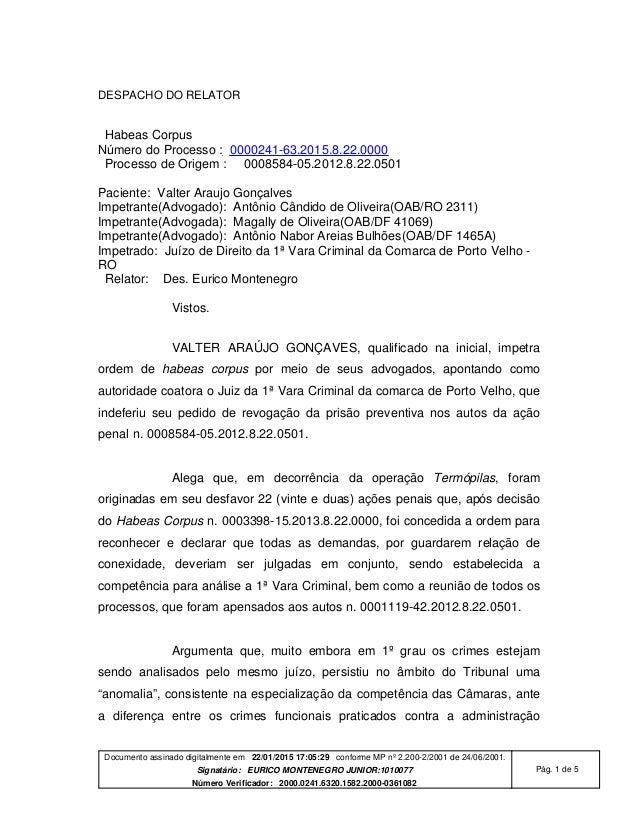 Documento assinado digitalmente em 22/01/2015 17:05:29 conforme MP nº 2.200-2/2001 de 24/06/2001. Signatário: EURICO MONTE...