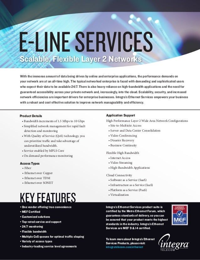 E-LINE SERVICESScalable, Flexible Layer 2 NetworksWith the immense amount of data being driven by online and enterprise ap...
