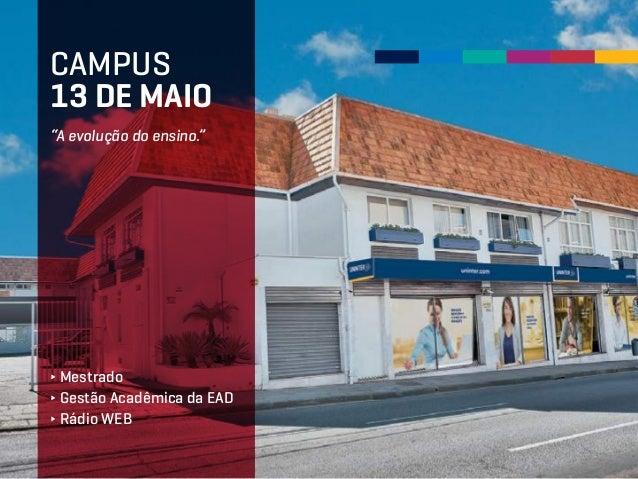 """""""A evolução do ensino."""" CAMPUS 13 DE MAIO ∂ Mestrado ∂ Gestão Acadêmica da EAD ∂ Rádio WEB"""