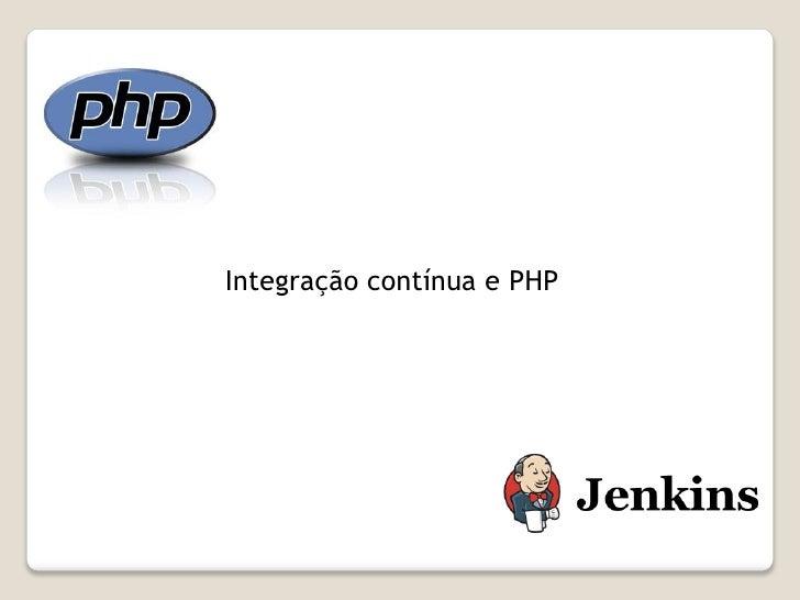 Integração contínua e PHPP