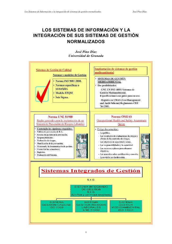 Los Sistemas de Información y la integración de sistemas de gestión normalizados   José Pino Díaz                 LOS SIST...