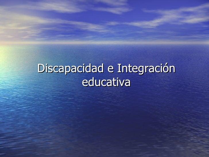 Discapacidad e Integración educativa