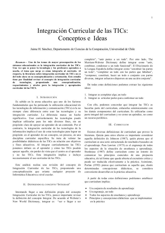 1  Integración Curricular de las TICs: Conceptos e Ideas Jaime H. Sánchez, Departamento de Ciencias de la Computación, Uni...