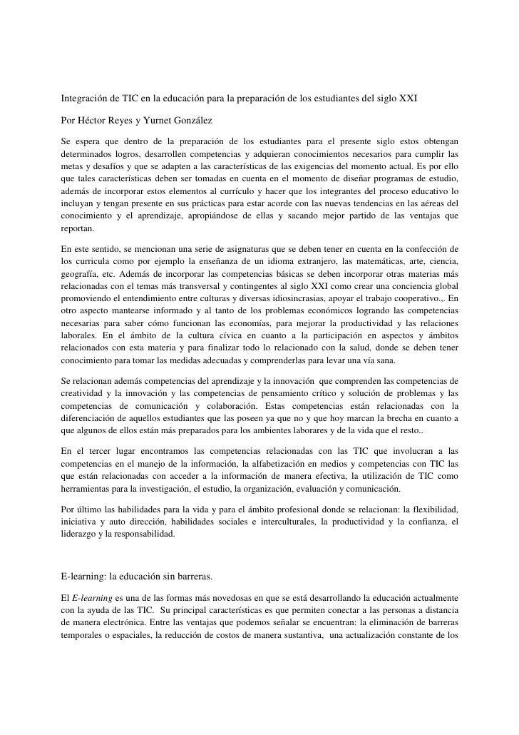 Integración de TIC en la educación para la preparación de los estudiantes del siglo XXI  Por Héctor Reyes y Yurnet Gonzále...