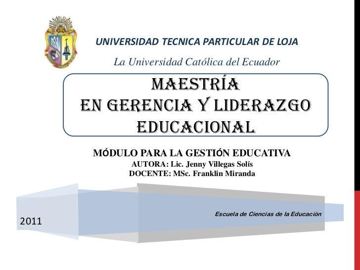 UNIVERSIDAD TECNICA PARTICULAR DE LOJA<br /><br />La Universidad Católica del Ecuador<br />MAESTRÍA <br />EN GERENCIA Y L...