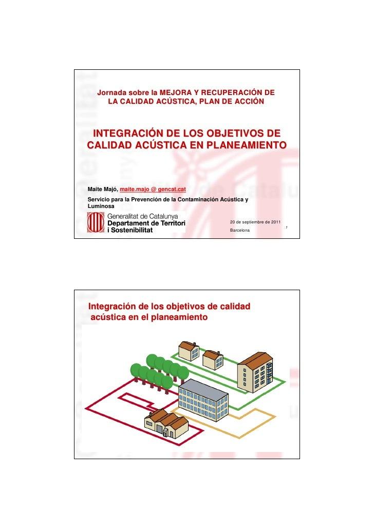 Jornada sobre la MEJORA Y RECUPERACIÓN DE                              RECUPERACIÓ       LA CALIDAD ACÚSTICA, PLAN DE ACCI...