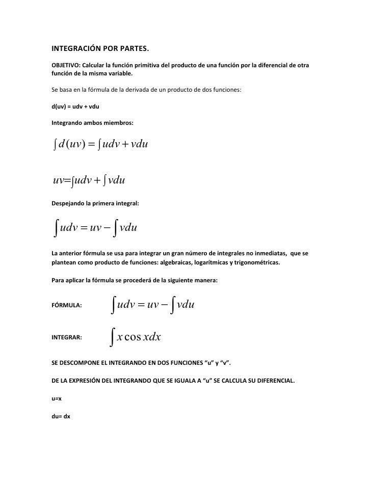 INTEGRACIÓN POR PARTES. OBJETIVO: Calcular la función primitiva del producto de una función por la diferencial de otra fun...