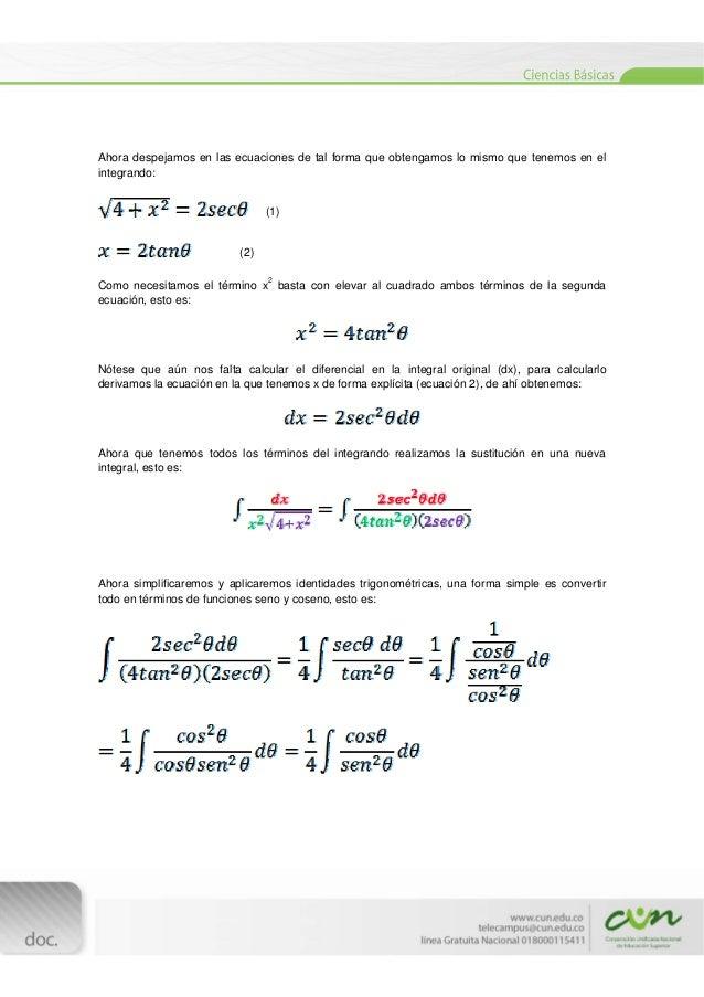 [Escribirtexto]  Ahora despejamos en las ecuaciones de tal forma que obtengamos lo mismo que tenemos en el integrando...