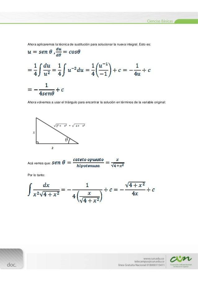 [Escribirtexto]  Ahora aplicaremos la técnica de sustitución para solucionar la nueva integral. Esto es: Ahora volvem...