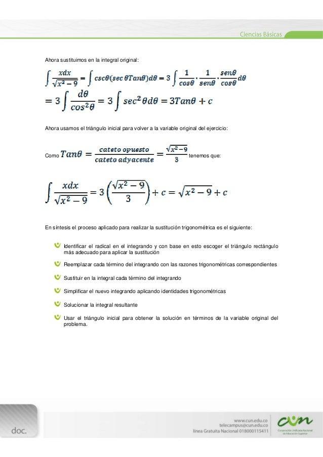 [Escribirtexto]  Ahora sustituimos en la integral original: Ahora usamos el triángulo inicial para volver a la variab...