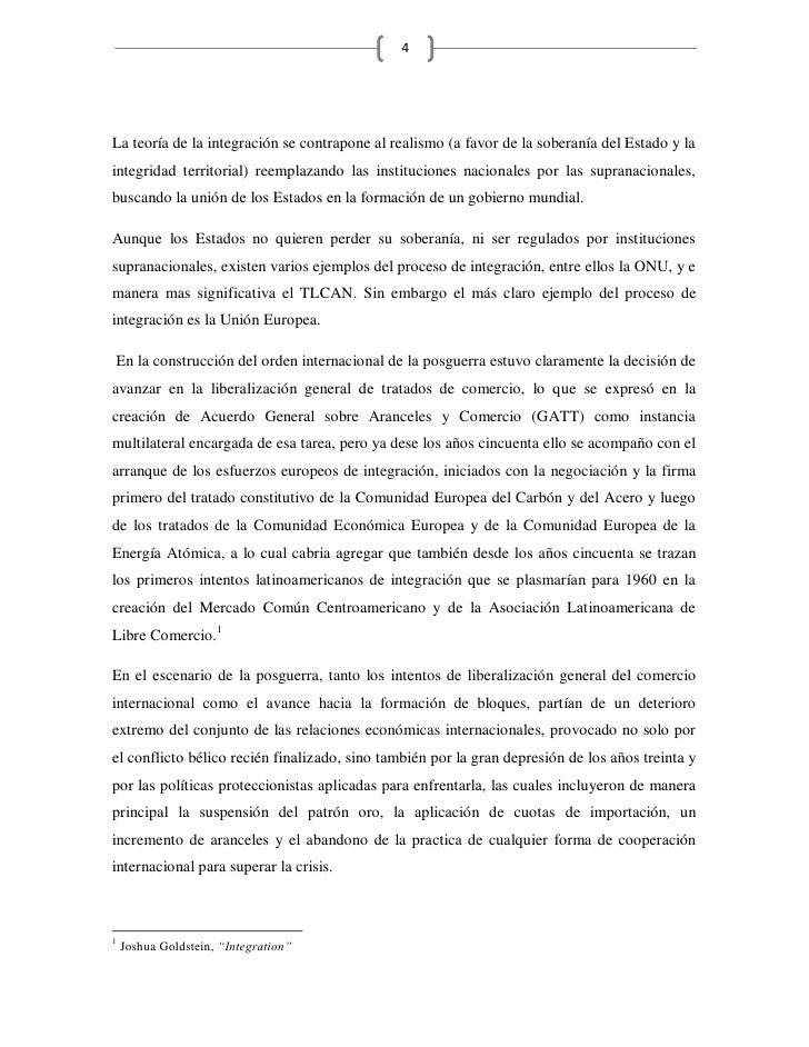 4     La teoría de la integración se contrapone al realismo (a favor de la soberanía del Estado y la integridad territoria...