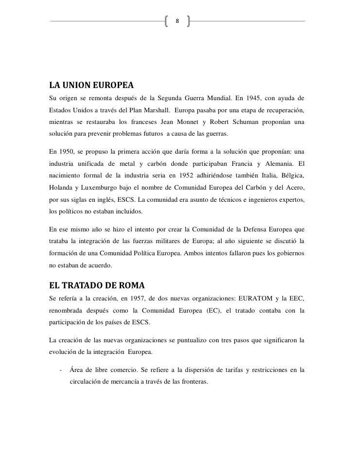 8     LA UNION EUROPEA Su origen se remonta después de la Segunda Guerra Mundial. En 1945, con ayuda de Estados Unidos a t...